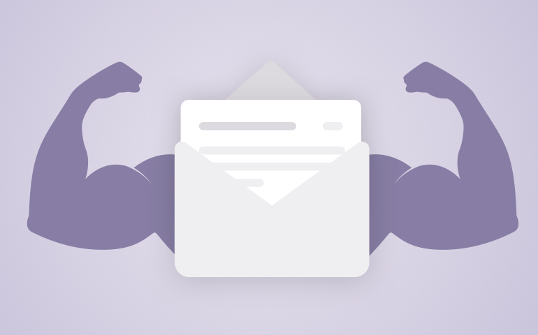 A picture of an email with muscles.
